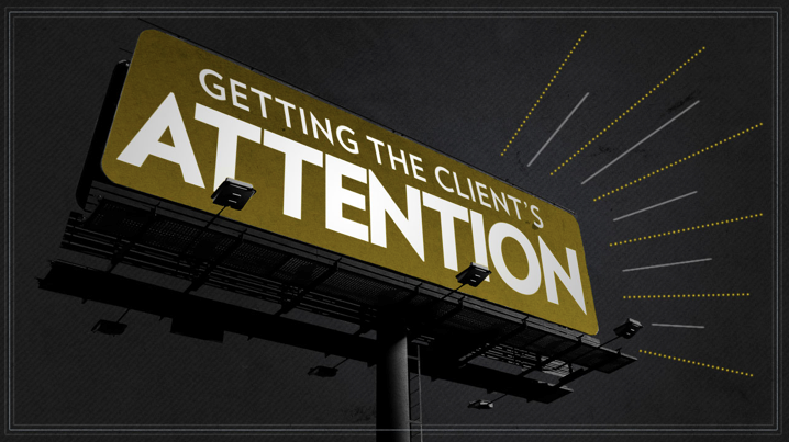 Get the clients attn